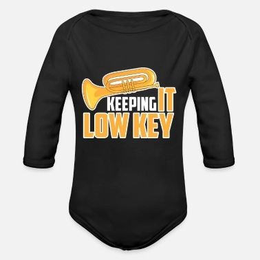 Low-key Keeping It Low Key Funny Tuba Sousaphone Design - Organic Long-Sleeved Baby Bodysuit
