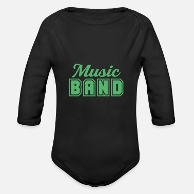 Band Music band band member band band school band - Organic Long-Sleeved Baby Bodysuit