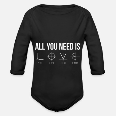 All you need is love equations math math love - Organic Long-Sleeved Baby Bodysuit