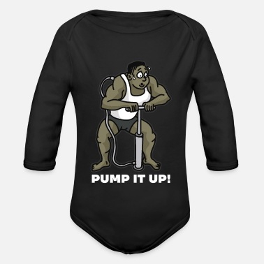 Anabolic Steroids PUMP IT UP Air Pump Bodybuilder Anabolic Steroids - Organic Long-Sleeved Baby Bodysuit