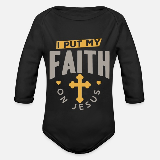 Gift Idea Baby Clothes - I PUT MY FAITH ON JESUS shirt - Organic Long-Sleeved Baby Bodysuit black