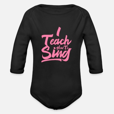 Lessons singing lessons - Organic Long-Sleeved Baby Bodysuit