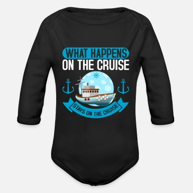 Cruise On The Cruise Cruise Cruise Cruise - Organic Long-Sleeved Baby Bodysuit