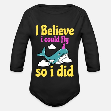 Unicorn Whale - I believe I could fly - Organic Long-Sleeved Baby Bodysuit