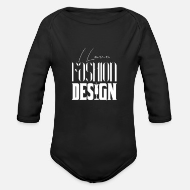 Fashion Fashion fashion designer - Organic Long-Sleeved Baby Bodysuit