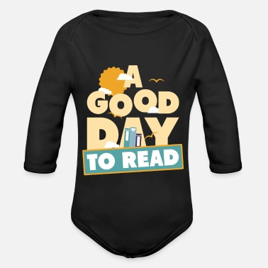 Illustration A Good Day To Read I Funny Bookworm Reading - Organic Long-Sleeved Baby Bodysuit