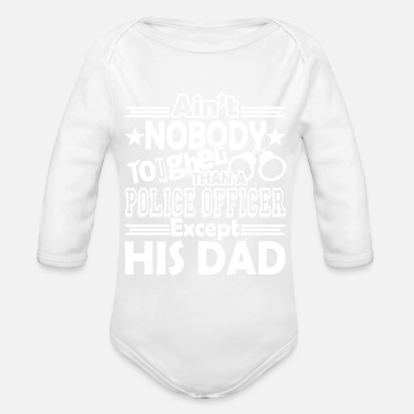 Police Officer Police Officer Police Officer Dad - Organic Long-Sleeved Baby Bodysuit