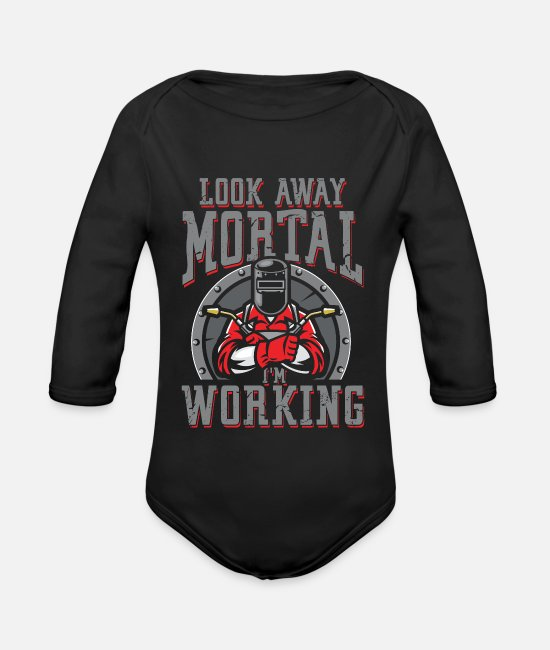 Sheet Metal Worker Baby Bodysuits - Look away mortal i work | Welder - Organic Long-Sleeved Baby Bodysuit black