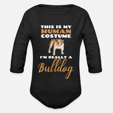 Cute Illustration This Is My Human Costume I'm Really A Bulldog - Organic Long-Sleeved Baby Bodysuit