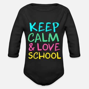 Keep calm and go back to school - Organic Long-Sleeved Baby Bodysuit