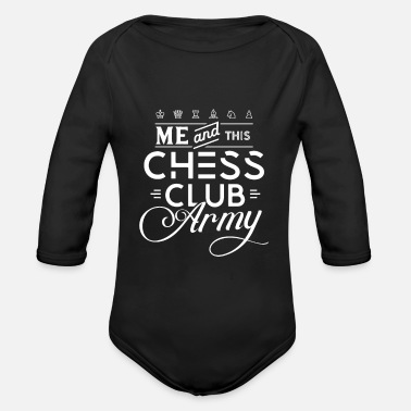 Present Chess Club Army Chess Club Chess Course Chess - Organic Long-Sleeved Baby Bodysuit