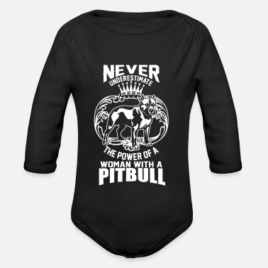 Satyr The power of a woman with a pitbull dog cute - Organic Longsleeve Baby Bodysuit