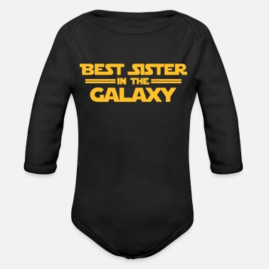 Sister Best Sister in the Galaxy - Baby Bio-Langarm-Body