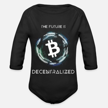 THE FUTURE IS DECENTRALIZED Bitcoin Design - Baby Bio Langarmbody
