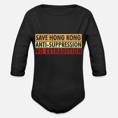Suppression Save Hong Kong Anti Suppression No Extradition - Organic Long-Sleeved Baby Bodysuit