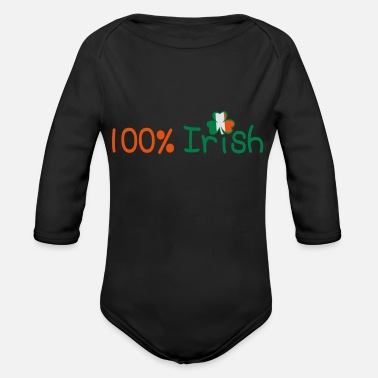 I Want To Marry Irish I Want To Have A Irish Girlfriend Irish Boyfriend Irish Husband Irish Wife Iri ♥ټ☘Kiss Me I'm 100% Irish-Irish Rule☘ټ♥ - Organic Long-Sleeved Baby Bodysuit