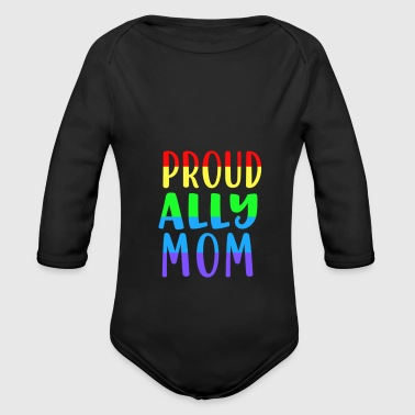 Same-sex Proud Ally Mom - same-sex love - Organic Longsleeve Baby Bodysuit