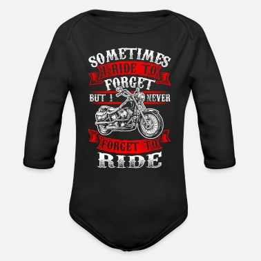 Never Forget Never Forget To Ride - Biker - EN - Ekologisk långärmad babybody