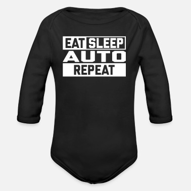 Autonaut EAT SLEEP AUTO REPEAT - Organic Long-Sleeved Baby Bodysuit