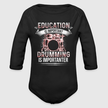 Education - Drumming is importanter - EN - Baby bio-rompertje met lange mouwen