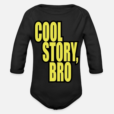 Story Good story / Cool story bro - Organic Long-Sleeved Baby Bodysuit