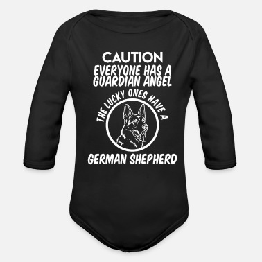 German Shepherd ATTENTION Everyone has a GUARDIAN angel the lucky ones - Organic Long-Sleeved Baby Bodysuit