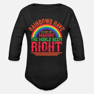Cloud Rainbows have a way of making the world seem right - Organic Long-Sleeved Baby Bodysuit