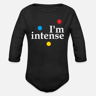 Satyr I'm Intense Slogan Graphic - Organic Long-Sleeved Baby Bodysuit