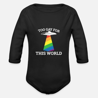 Couple Too gay for this world - gay lesbian - Organic Long-Sleeved Baby Bodysuit