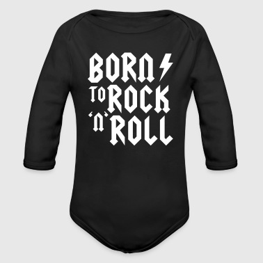 Born to rock n roll - Body ecologico per neonato a manica lunga