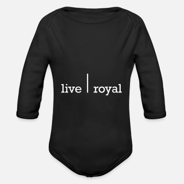 Uptodate Live Royal Royal Life Hip & Trendy Gift - Organic Long-Sleeved Baby Bodysuit