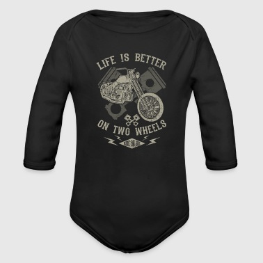 Life is better on two wheels - motorcycle bikers - Body bébé bio manches longues