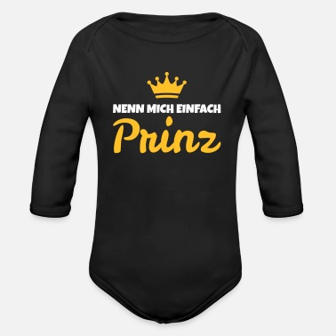 Just call me prince - Organic Longsleeve Baby Bodysuit