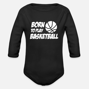 Born to play Basketball - Body ecologico per neonato a manica lunga