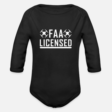 License FAA Licensed Drones License Quadcopter - Organic Long-Sleeved Baby Bodysuit