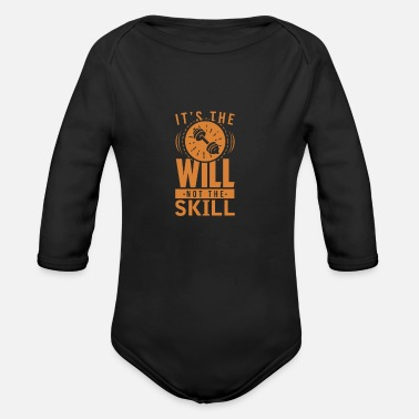 Ability It is the will and not the ability - Organic Long-Sleeved Baby Bodysuit