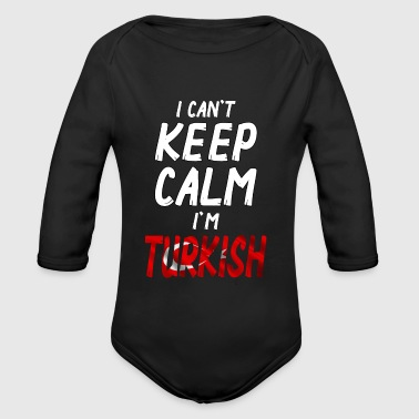 I can´t Keep Calm i´m Turkish - Baby bio-rompertje met lange mouwen