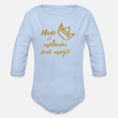 Magic Queen Quote Made With Melanin And Magic - Organic Long-Sleeved Baby Bodysuit