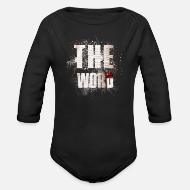 Word The Word The word - Organic Long-Sleeved Baby Bodysuit