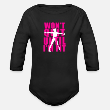Quit Will not quit! - Organic Long-Sleeved Baby Bodysuit