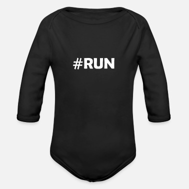 Running Running Run #run Sport Running - Organic Long-Sleeved Baby Bodysuit