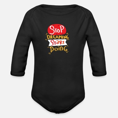 Start Motivation Start First Step Start Start Goal - Organic Long-Sleeved Baby Bodysuit