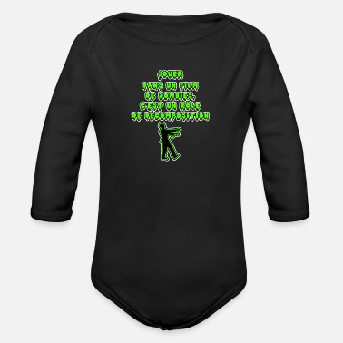 Role Playing Game PLAY IN A FILM OF ZOMBIES, IT'S A ROLE OF - Organic Longsleeve Baby Bodysuit
