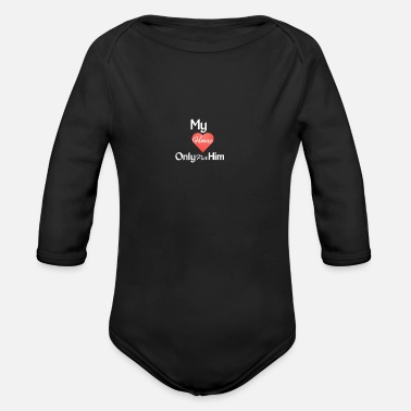 For Him My Heart - Only For Him - Organic Long-Sleeved Baby Bodysuit