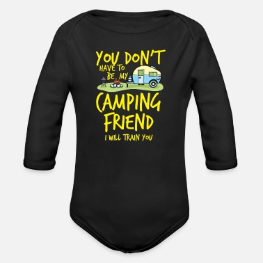 Camping Camping Camp Camping Friend Outdoor Camp - Organic Long-Sleeved Baby Bodysuit