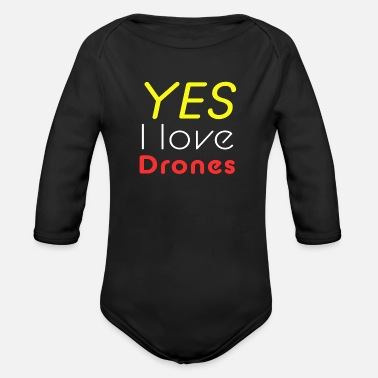 Witty Drone witty saying gift quadrocopter - Organic Long-Sleeved Baby Bodysuit