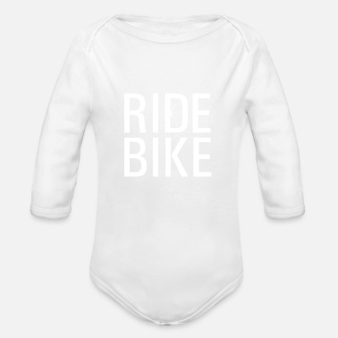 Ride Bike Ride bike! - Organic Long-Sleeved Baby Bodysuit