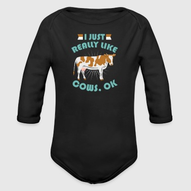 I just really love cows Ok Kuh Geschenk - Baby Bio-Langarm-Body