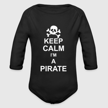 keep_calm_I'm_a_pirate_g1 - Body bébé bio manches longues