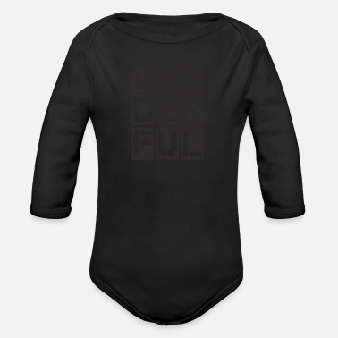 Wonderful Wonderful, Wonderful, Unique - Organic Long-Sleeved Baby Bodysuit